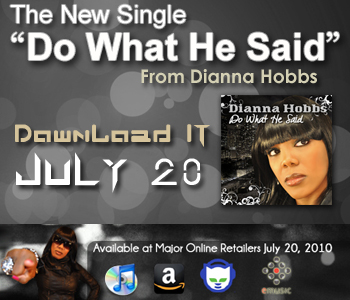 Dianna Hobbs New Single, Do What He Said
